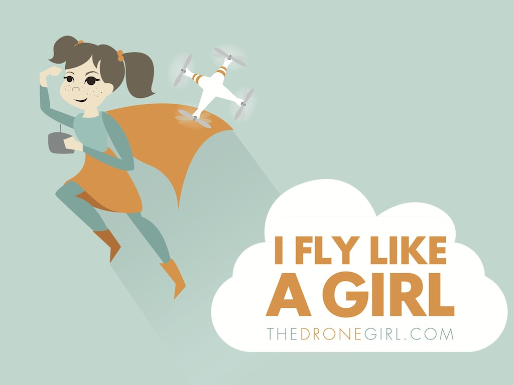 drone girl i fly like a girl