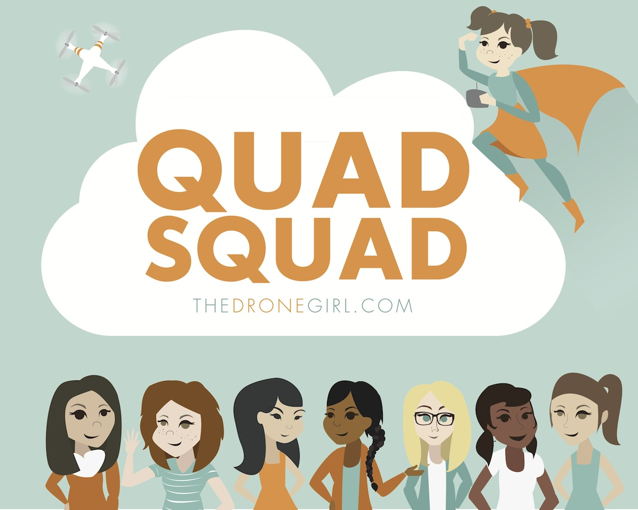 Drone Girl Art Series: Quad Squad